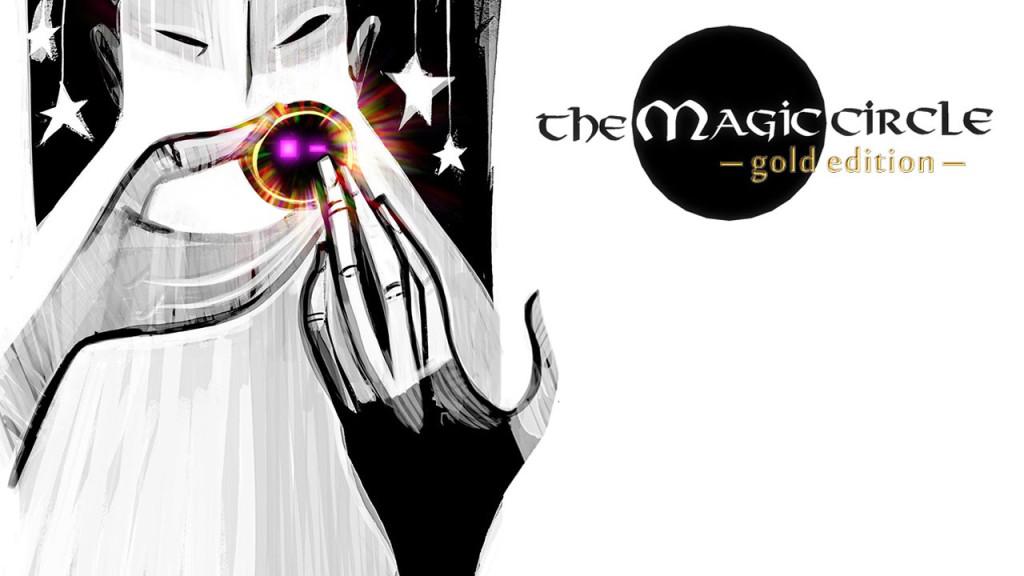The Magic Circle: Gold Edition