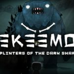 Eekeemoo: Splinters of the Dark Shard