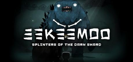 Eekeemoo: Splinters of the Dark Shard
