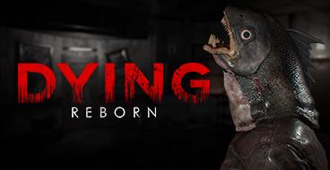 DYING: Reborn