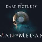 The Dark Pcitures: Man Of Medan