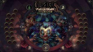 Glass Masquerade 2: Illusions Glass Masquerade 2: Illusions