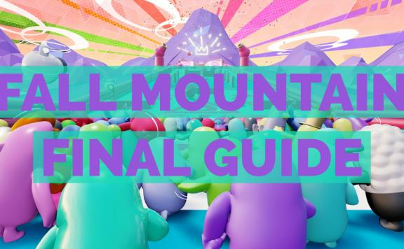Fall Guys Fall Mountain Final Guide Tips Tricks Strategy