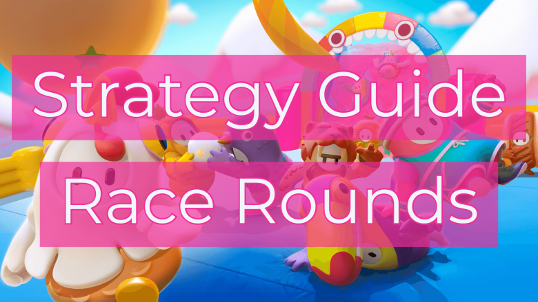 Strategy Guide Win Race Rounds Fall Guys Tips